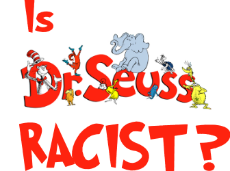 When Democrats Make A Racist Of Seuss, Me Thinks They Are Way Too Deep In The Juice