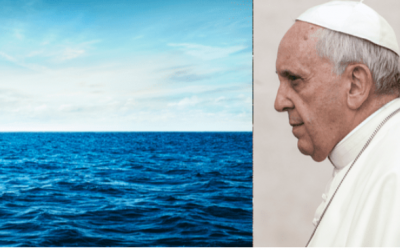 POPE WARNS OF ANOTHER 'NOAH'S FLOOD': EVEN THOUGH THE BIBLE SAYS IT WILL NEVER HAPPEN
