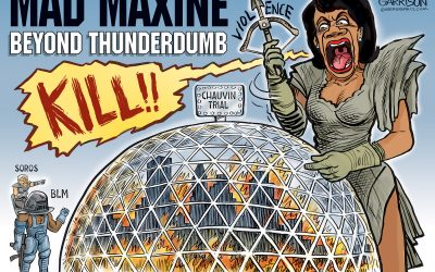 Mad Maxine Beyond ThunderDumb – Ben Garrison Cartoon