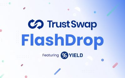 TrustSwap and Yield Launch a New FlashDrop Program to Incentivize Smaller Stakers – Sponsored Bitcoin News