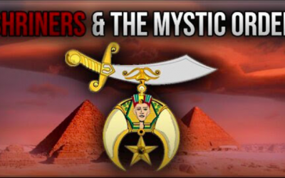 The Shriners and The Mystic Order