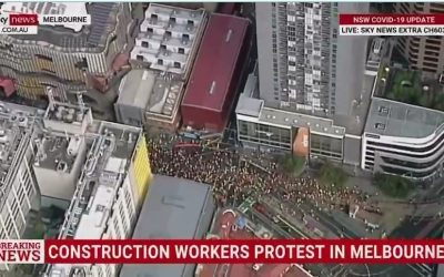 REVOLUTION! Protesters Led by Construction Workers in Melbourne Shut Down Major Freeways Over COVID Tyranny and Mandatory Vaccines